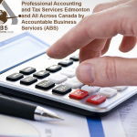 Professional Accounting and Tax Services from Accountable Business Services ABS in Alberta Edmonton Area Calgary Red Deer and All Across Canada on Astounding Price