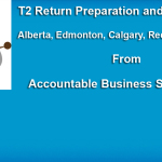 T2 Return Preparation and Filing Services from Accountable Business Services ABS in Alberta Edmonton Area Calgary Red Deer and All Across Canada on a Tokenish Price