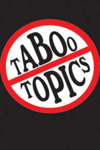 Taboo-Topics