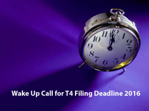 Wake-Up-Call-for-T4-Filing-Deadline-2016